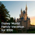Frugal Travel Challenge: Disney World Vacation for a Family of 4 for $200