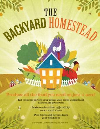 image of the book The Backyard Homestead by Carleen Madigan