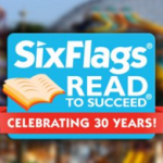 Free Six Flags Child Ticket with the Read to Succeed Program