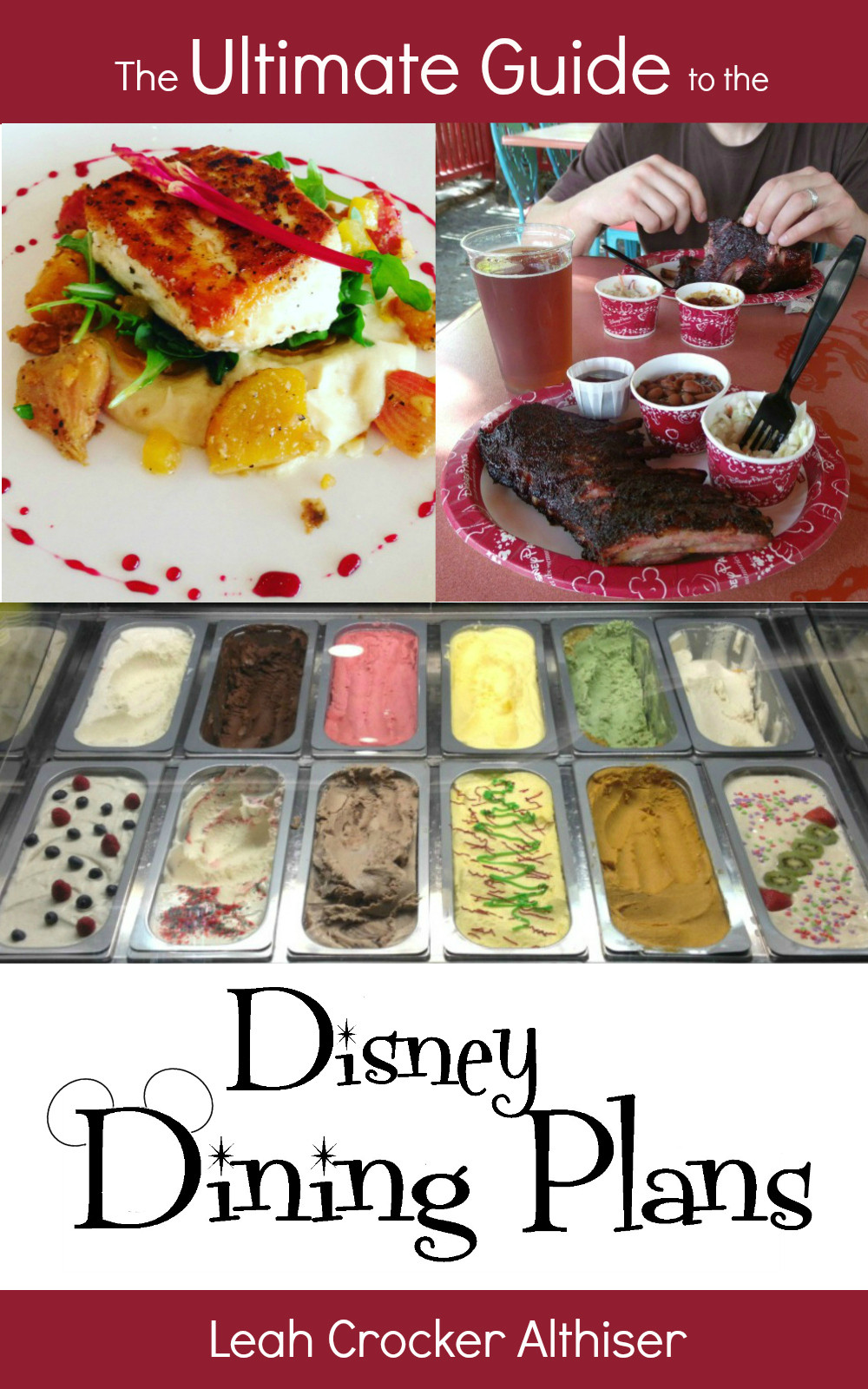The Ultimate Guide to the Disney Dining Plans