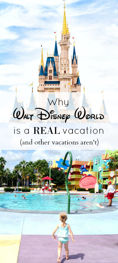 why walt disney world is a real vacation and other vacations arent pinterest image