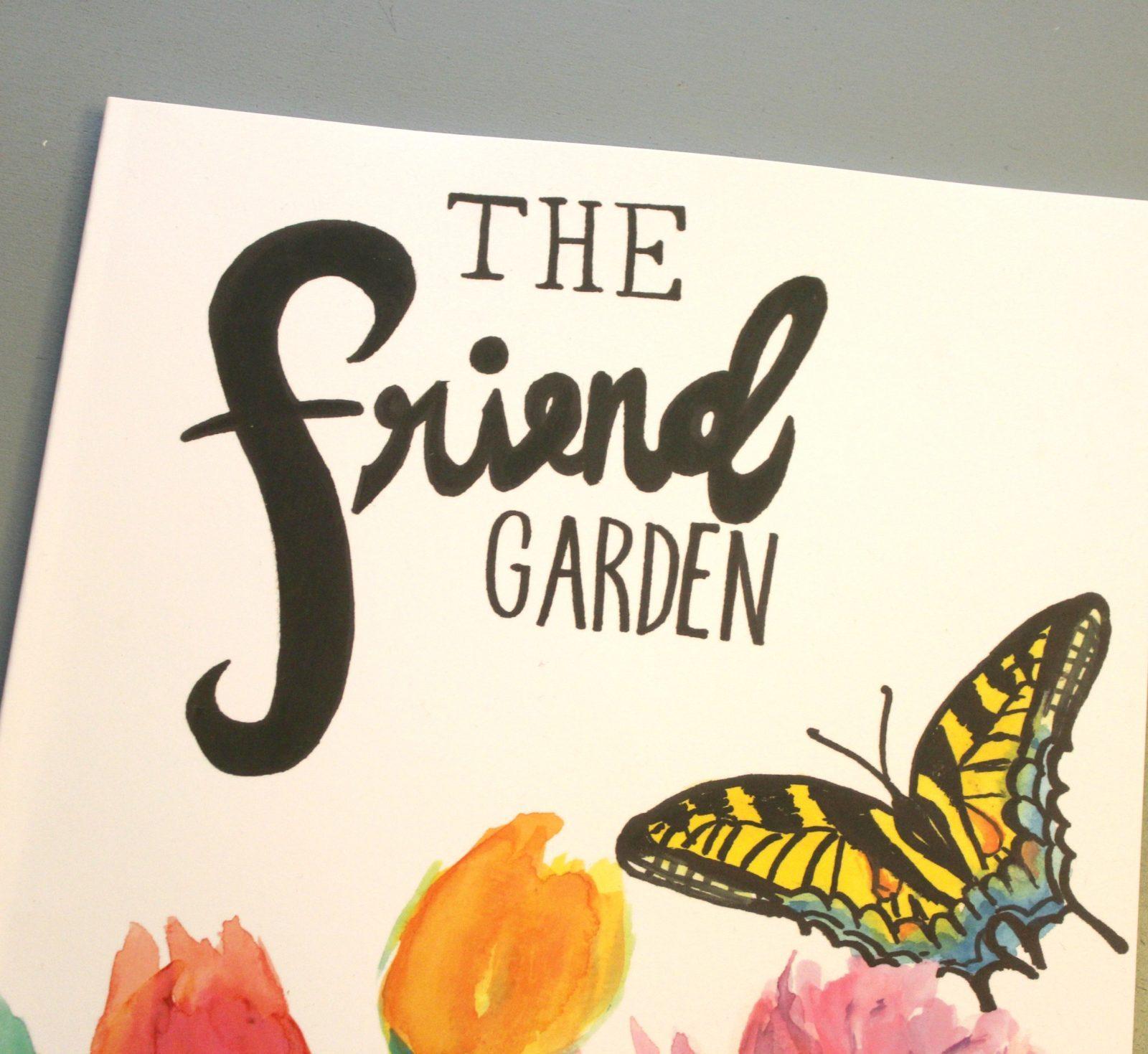 The Friend Garden Picture Book
