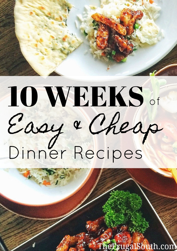 Lots of inspiration for getting dinner on the table! Easy and budget friendly recipes for dinner on the cheap.