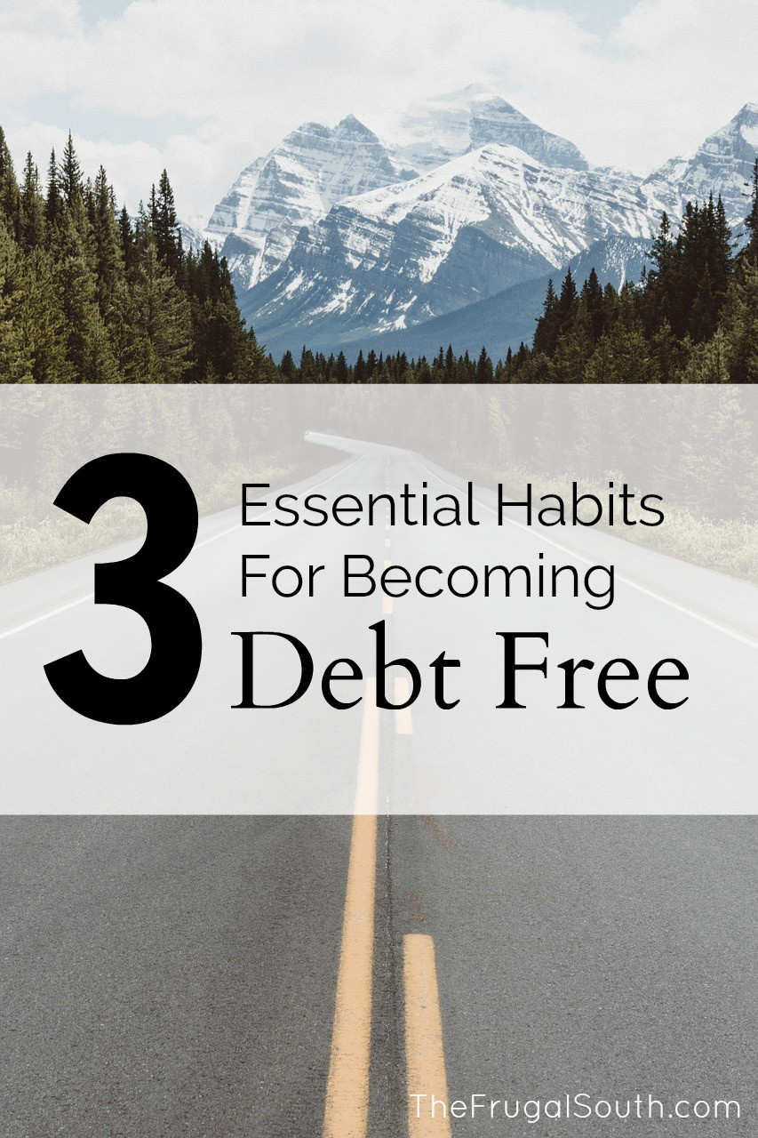 3 essential habits for becoming debt free pinterest image