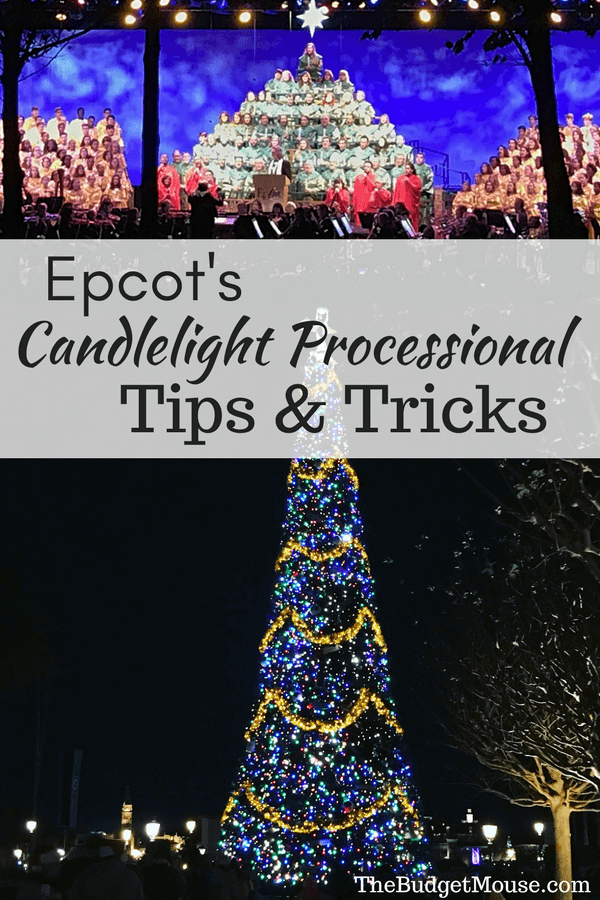 Epcot's Candlelight Processional tips and tricks pinterest image