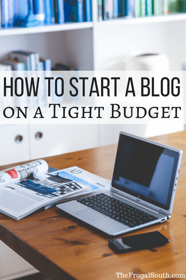 Five steps to start a blog on a shoestring budget from a cheapskate who makes a full-time income blogging. How to blog on a tight budget. #makemoney #savemoney #howtoblog