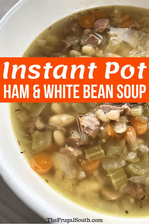 Instant Pot Ham and White Bean Soup Pinterest image