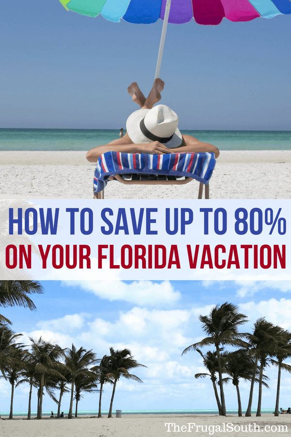How to save up to 80% on your florida vacation