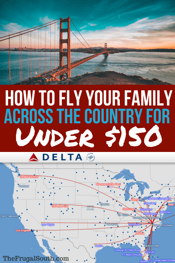 Travel tips to find cheap flights to Los Angeles, Vegas, and San Francisco from the east coast for your family. How I used points, miles, and fare sales to get cheap family flights to the west coast! Get more travel hacks and cheap travel ideas on The Frugal South! #familytravel #cheaptravel