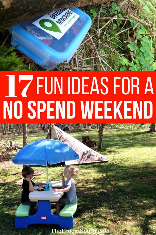 17 fun ideas for a no spend weekend pinterest image